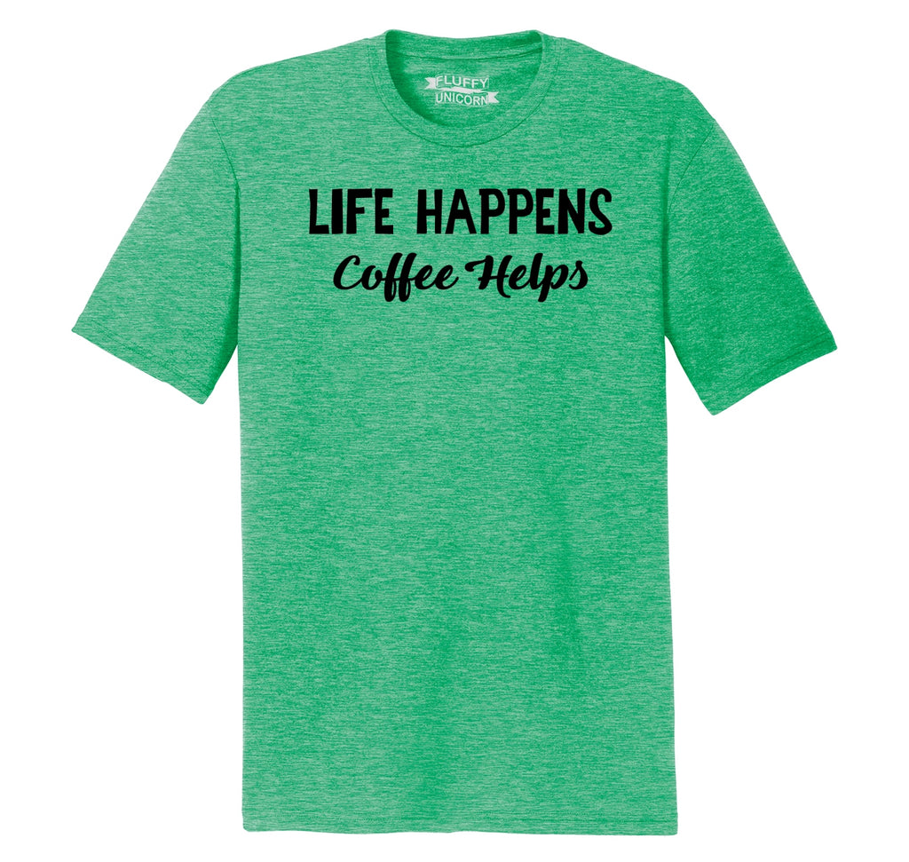 Life Happens Coffee Helps Mens Short Sleeve Tri-Blend Shirt