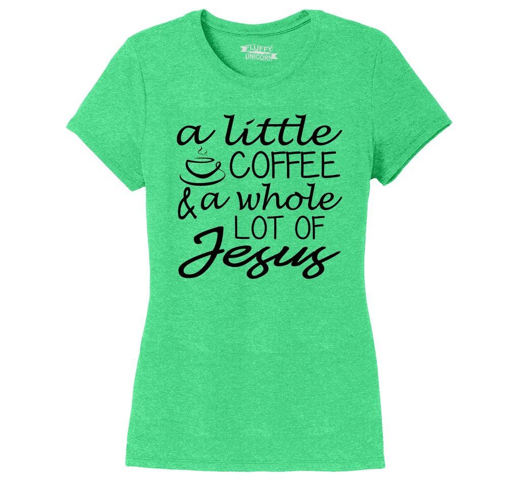 A Little Coffee A Lot Of Jesus Cute Christian Gift Tee Ladies Short Sleeve Tri-Blend Shirt