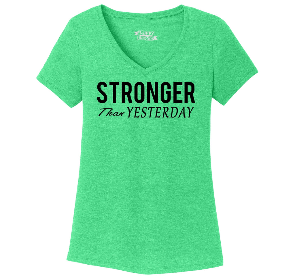 Stronger Than Yesterday Motivational Workout Shirt Ladies Tri-Blend V-Neck Tee Shirt