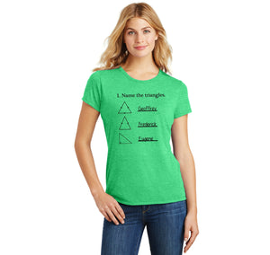 Name The Triangles Geoffrey Frederick Eugene Ladies Short Sleeve Tri-Blend Shirt