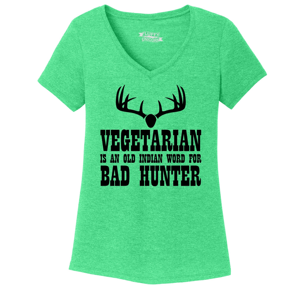 Vegetarian An Old Indian Word For Bad Hunter Funny Hunting Shirt Ladies Tri-Blend V-Neck Tee Shirt