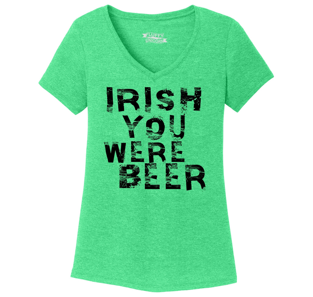 Irish You Were Beer Ladies Tri-Blend V-Neck Tee Shirt