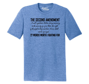 The Second Amendment Words Worth Fighting For Mens Short Sleeve Tri-Blend Shirt