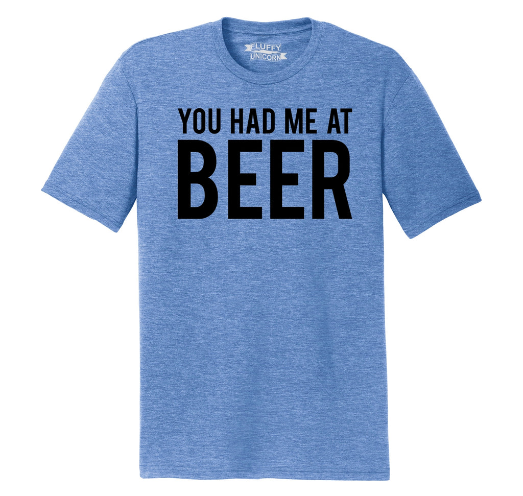 You Had Me At Beer St Patty's Day Tee Mens Short Sleeve Tri-Blend Shirt