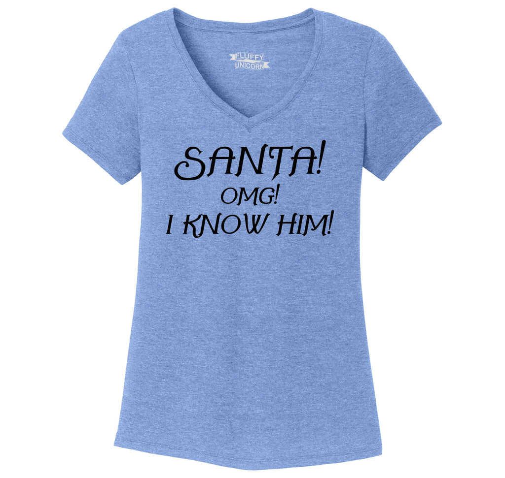 Santa OMG I Know Him Ladies Tri-Blend V-Neck Tee Shirt