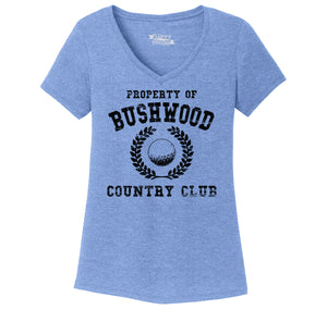 Property Of Bushwood Country Club Ladies Tri-Blend V-Neck Tee Shirt