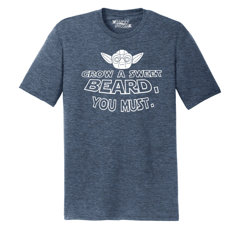 Grow A Sweet Beard You Must Mens Short Sleeve Tri-Blend Shirt