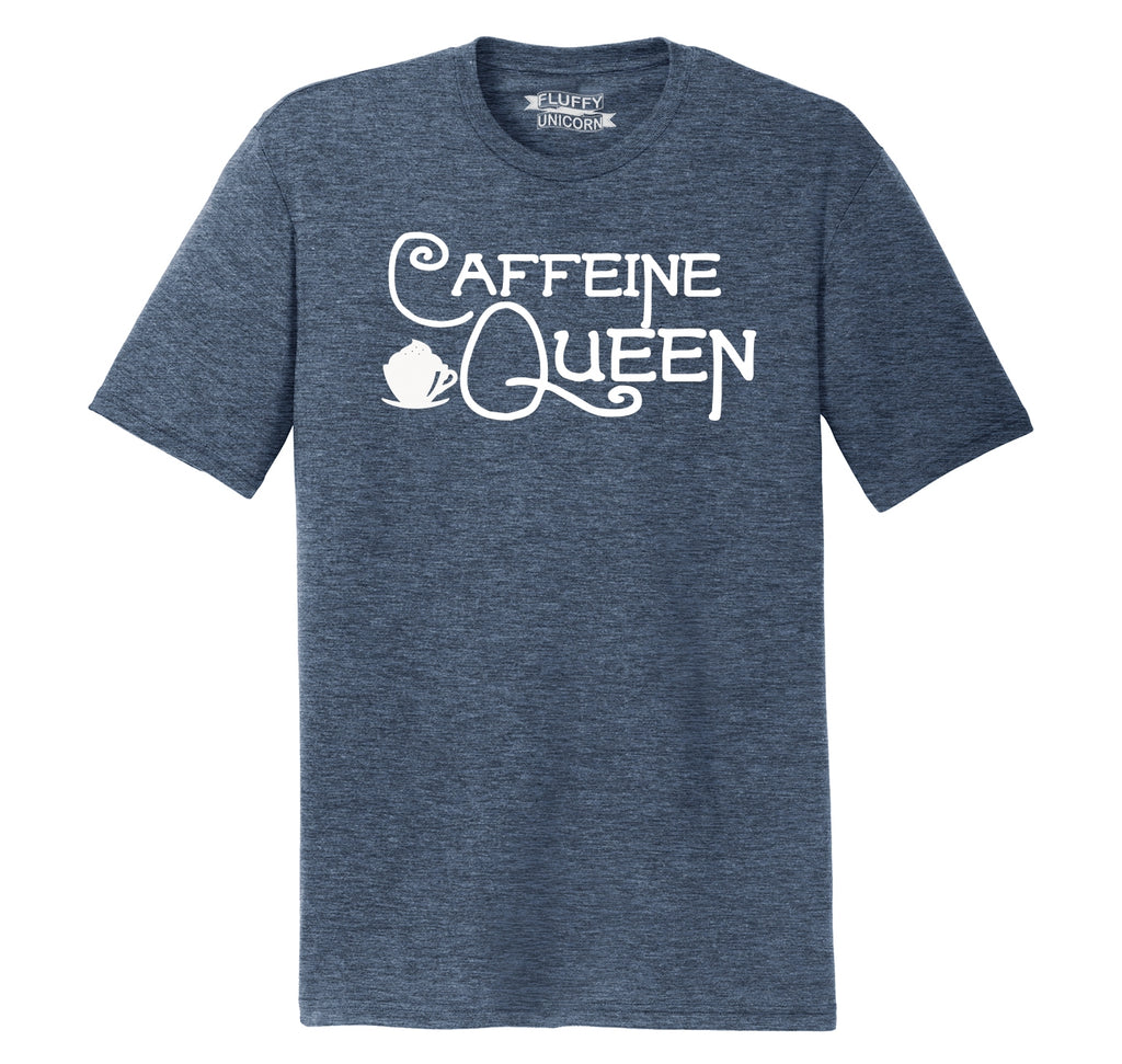 Caffeine Queen Mens Short Sleeve Tri-Blend Shirt