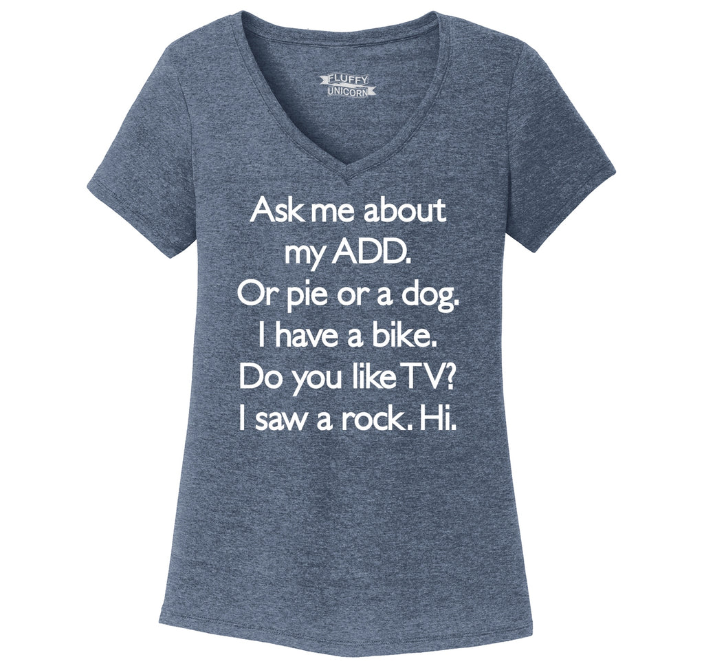 Ask Me About My ADD Dog Rock TV Hi Ladies Tri-Blend V-Neck Tee Shirt