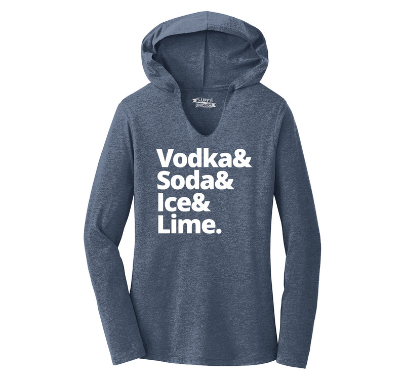 Vodka Soda Ice And Lime Ladies Tri-Blend Hooded Tee