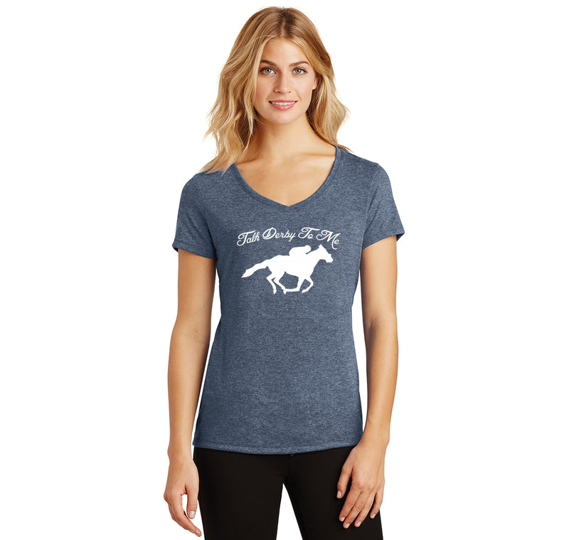 Talk Derby To Me Ladies Tri-Blend V-Neck Tee Shirt