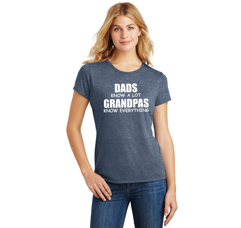 Dads Know A Lot Grandpas Know Everything Ladies Short Sleeve Tri-Blend Shirt