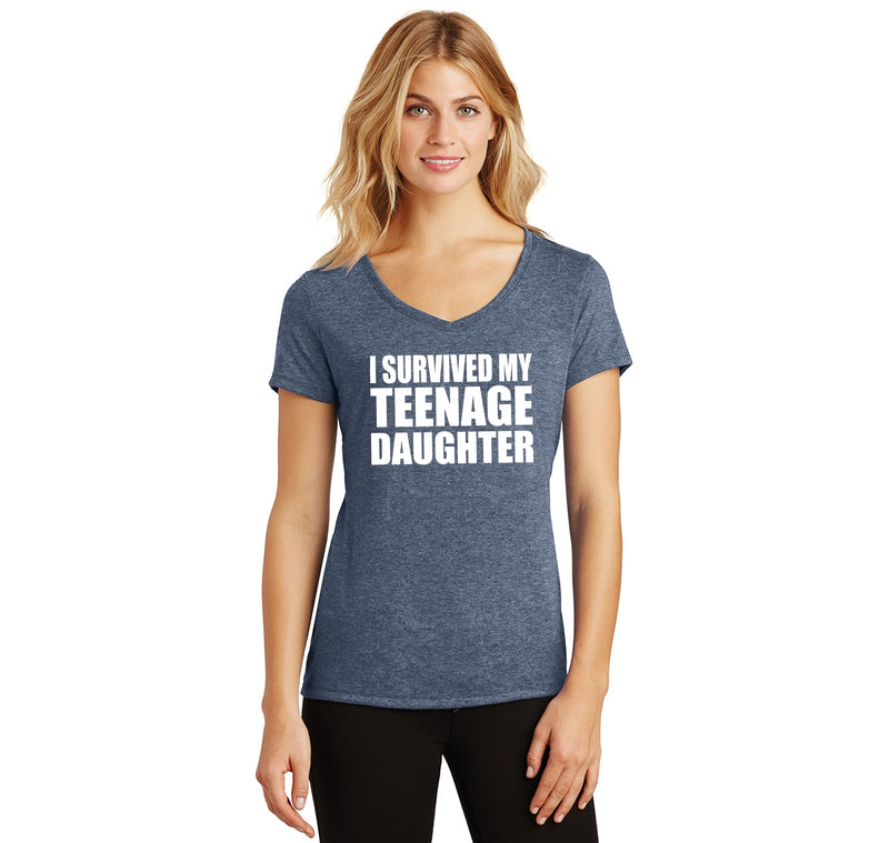 I Survived My Teenage Daughter Cute Mom & Dad Gift Funny Shirt Ladies Tri-Blend V-Neck Tee Shirt