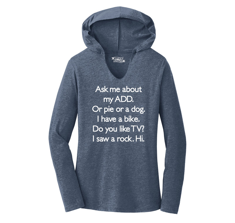 Ask Me About My ADD Dog Rock TV Hi Ladies Tri-Blend Hooded Tee