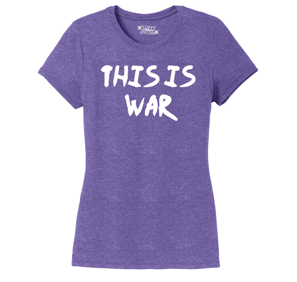 This Is War Anti Trump Political Protest Tee Ladies Short Sleeve Tri-Blend Shirt