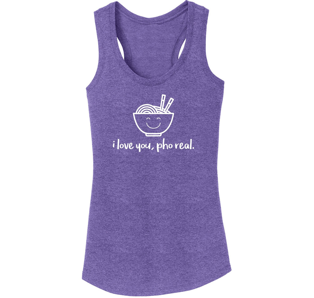 I Love You Pho Real Funny Asian Chinese Food Graphic Tee Ladies Tri-Blend Racerback Tank Top
