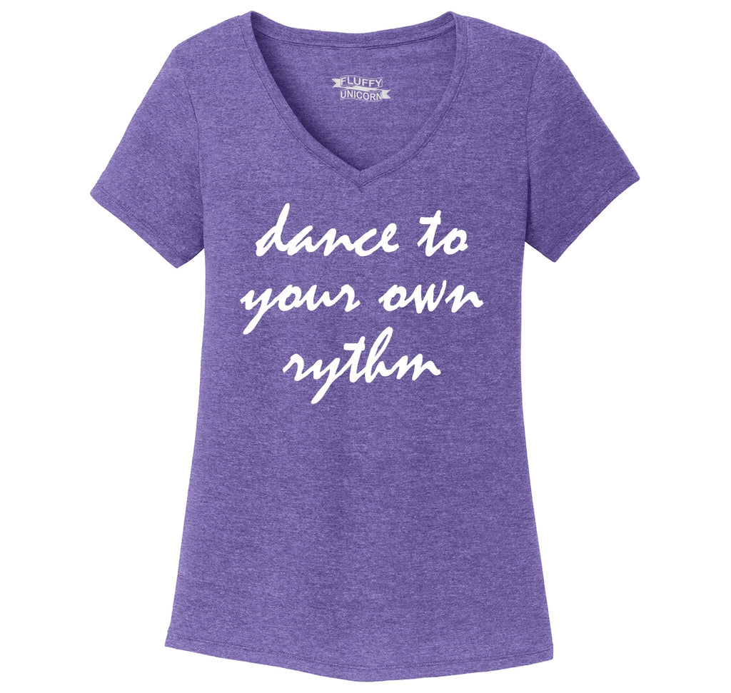 Dance To Your Own Rythm Ladies Tri-Blend V-Neck Tee Shirt