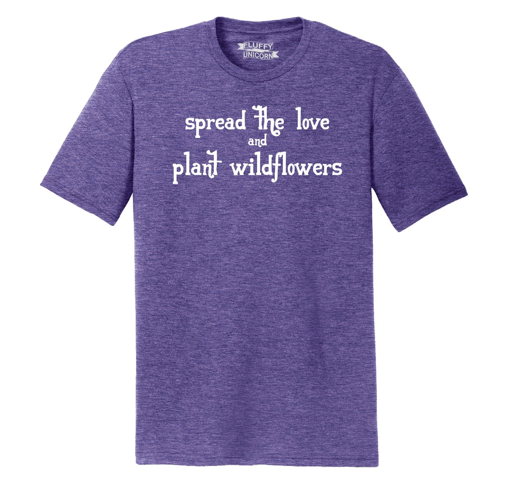 Spread The Love Plant Wildflowers Mens Short Sleeve Tri-Blend Shirt