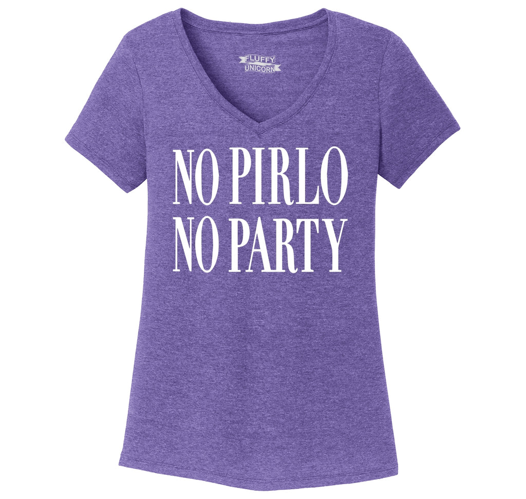 No Pirlo No Party Ladies Tri-Blend V-Neck Tee Shirt