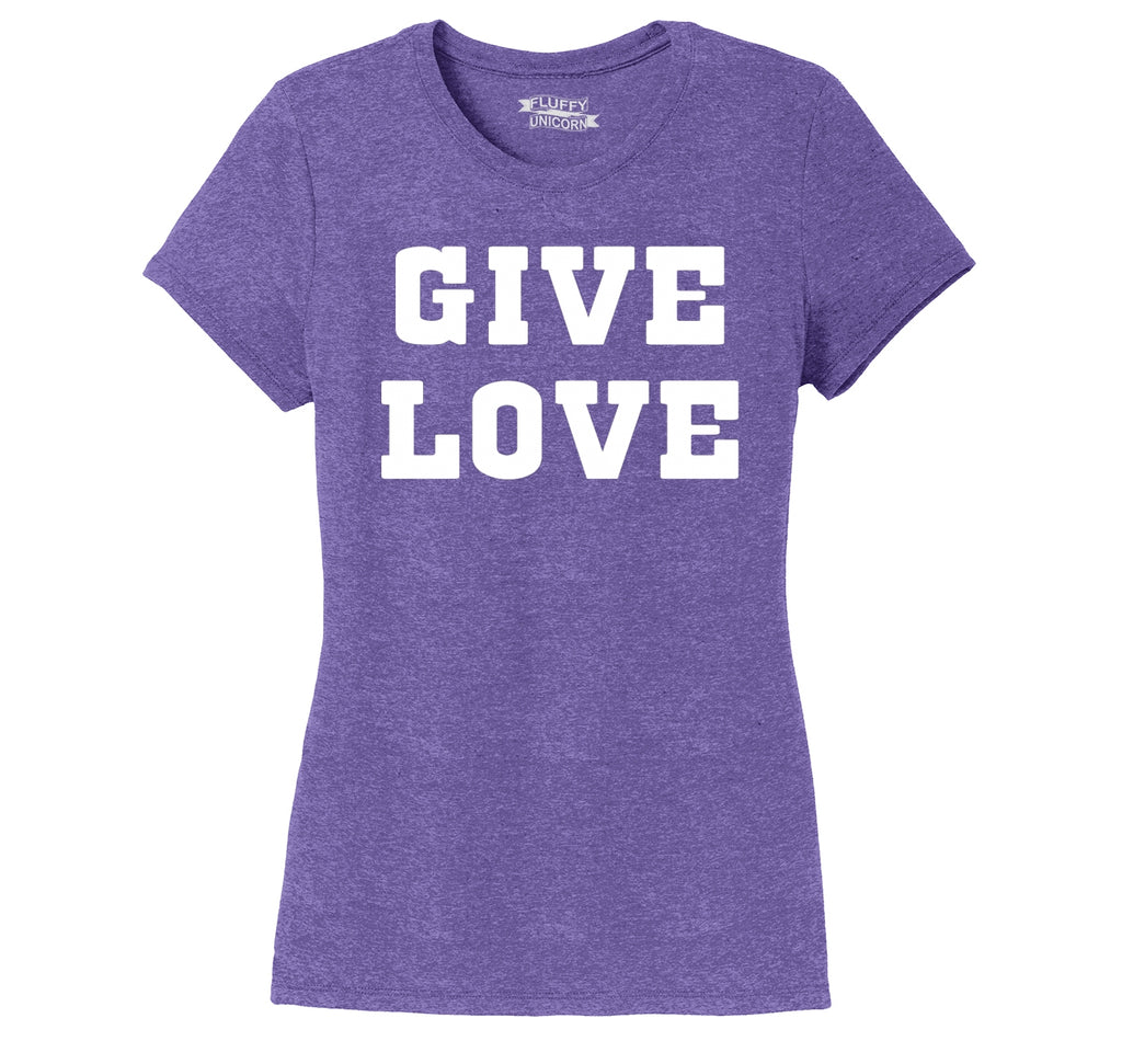 Give Love Ladies Short Sleeve Tri-Blend Shirt