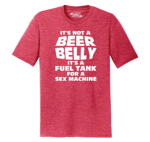It's Not A Beer Belly Fuel Tank Sex Machine Mens Short Sleeve Tri-Blend Shirt