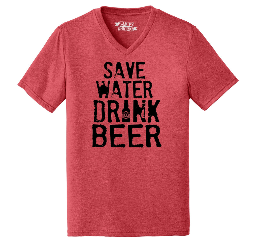 Save Water Drink Beer Mens Tri-Blend V-Neck Tee Shirt