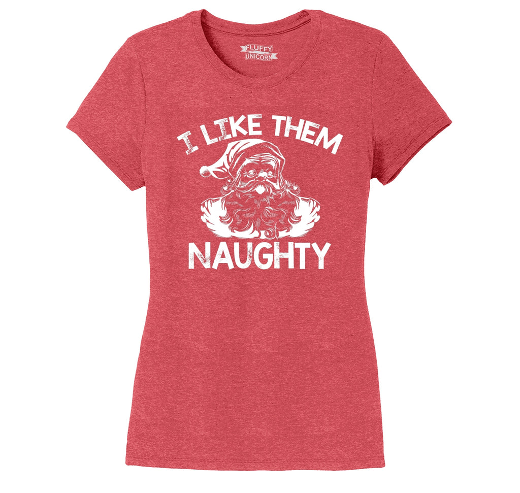 I Like Them Naughty Ladies Short Sleeve Tri-Blend Shirt