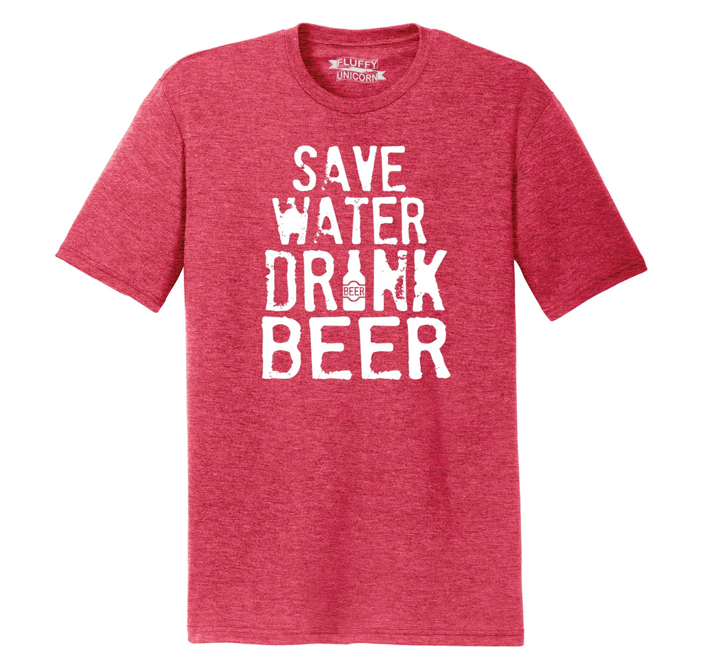 Save Water Drink Beer Mens Short Sleeve Tri-Blend Shirt