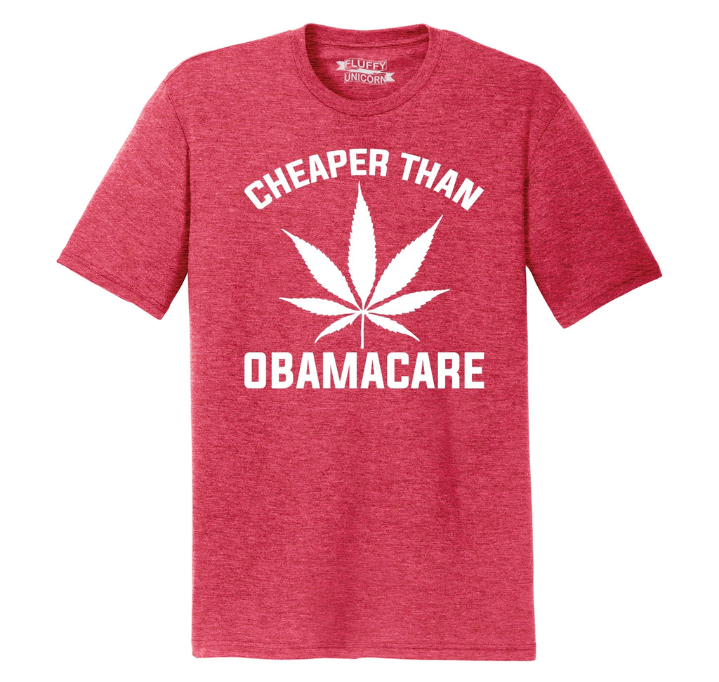 Marijuana - Cheaper Than ObamaCare Mens Short Sleeve Tri-Blend Shirt