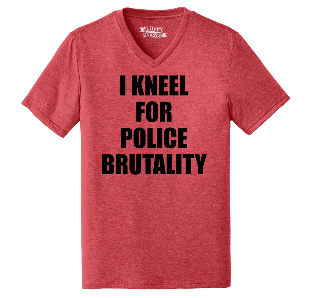 I Kneel For Police Brutality Mens Tri-Blend V-Neck Tee Shirt