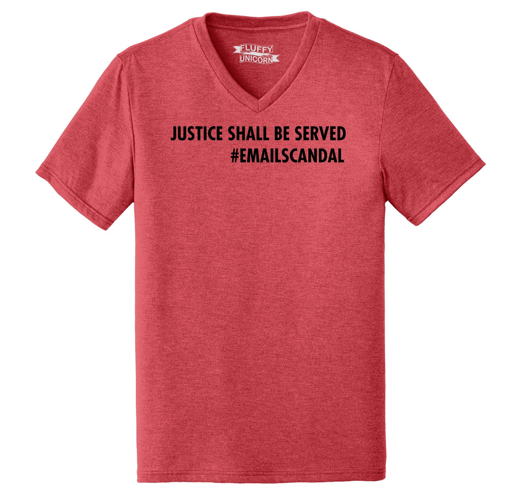 Justice Shall Be Served Email Scandal Mens Tri-Blend V-Neck Tee Shirt