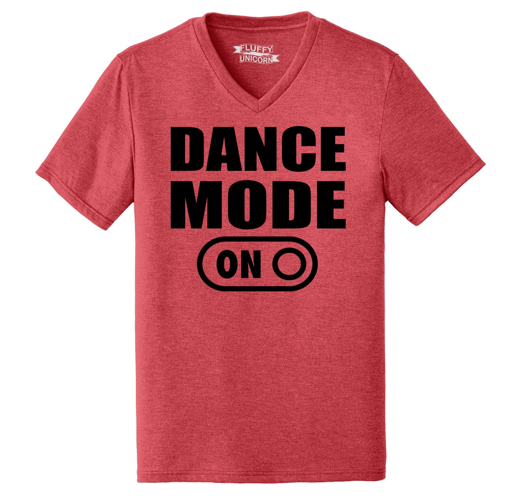 Dance Mode On Mens Tri-Blend V-Neck Tee Shirt