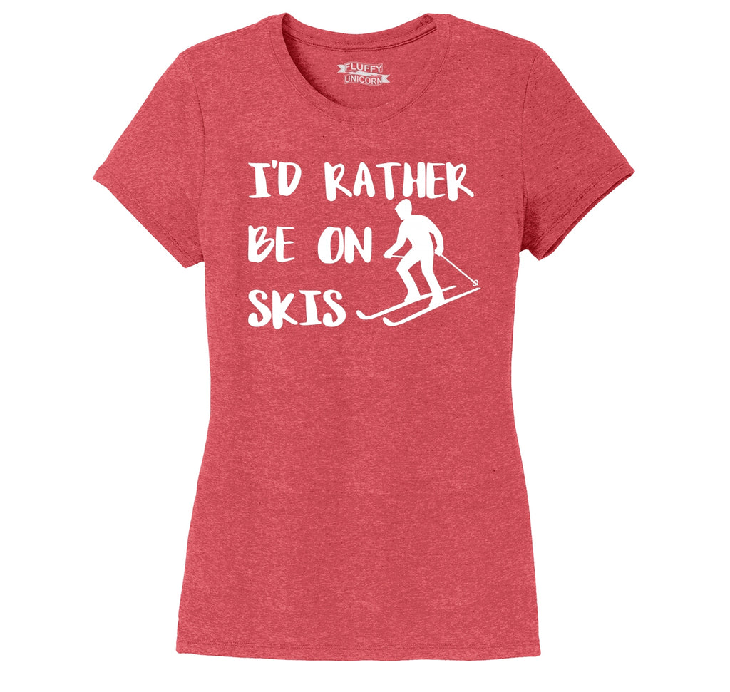 I'd Rather Be On Skis Ladies Short Sleeve Tri-Blend Shirt