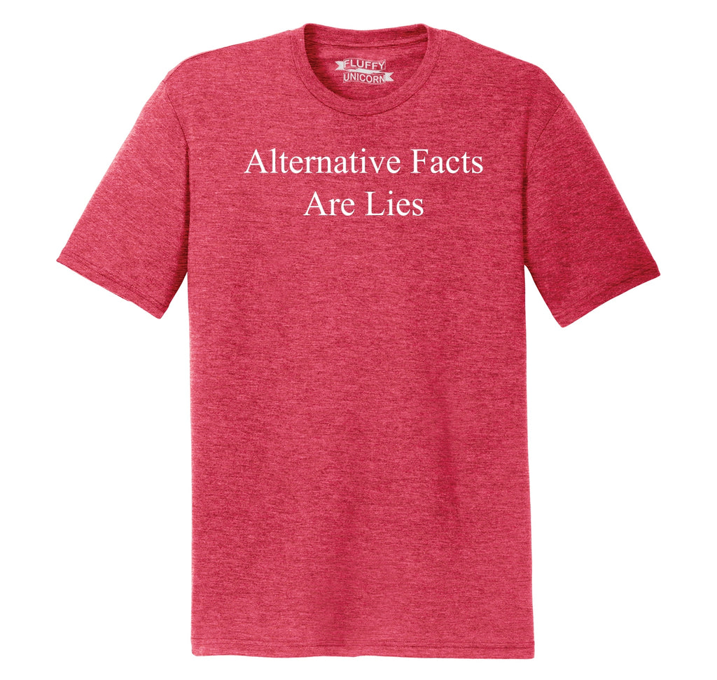 Alternative Facts Are Lies Mens Short Sleeve Tri-Blend Shirt