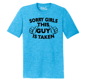 Sorry Girls This Guy Is Taken Mens Short Sleeve Tri-Blend Shirt