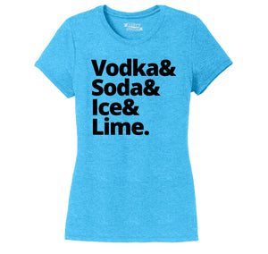 Vodka Soda Ice And Lime Ladies Short Sleeve Tri-Blend Shirt