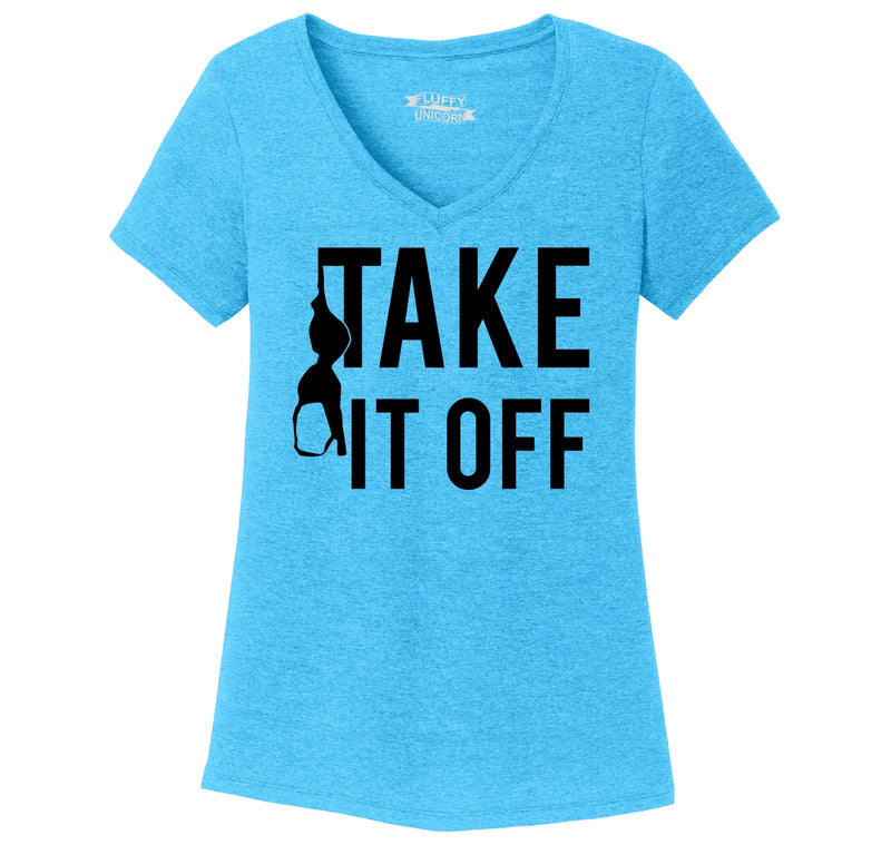 Take It Off Funny Sexual Pool Party Shirt Ladies Tri-Blend V-Neck Tee Shirt