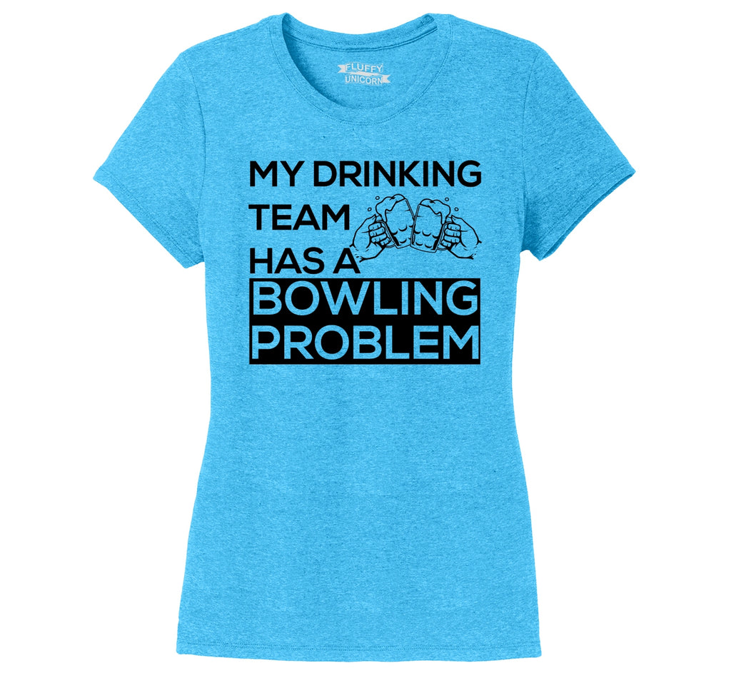 My Drinking Team Has A Bowling Problem Ladies Short Sleeve Tri-Blend Shirt