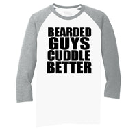 Bearded Guys Cuddle Better Mens Tri-Blend 3/4 Sleeve Raglan