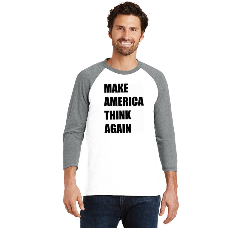 Make America Think Again Anti Trump Political Tee Mens Tri-Blend 3/4 Sleeve Raglan