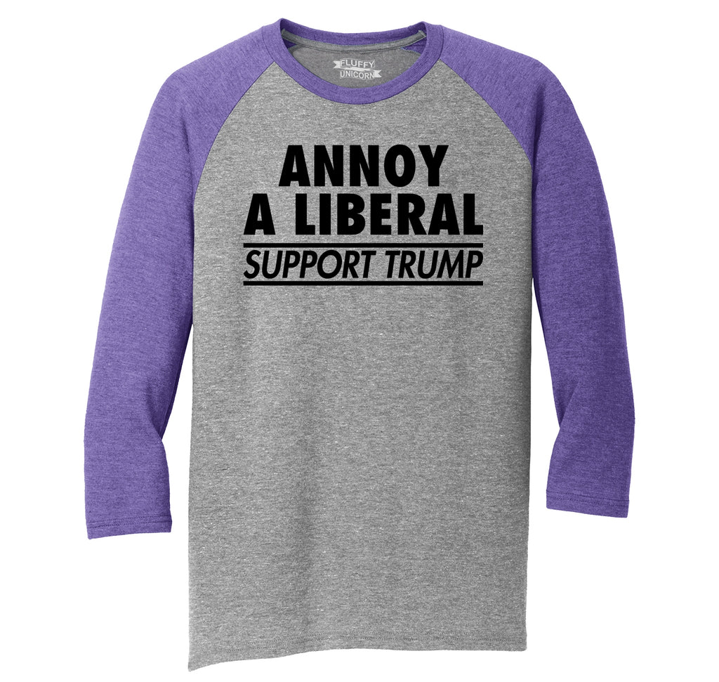 Annoy A Liberal Support Trump Political Protest Republican Tee Mens Tri-Blend 3/4 Sleeve Raglan