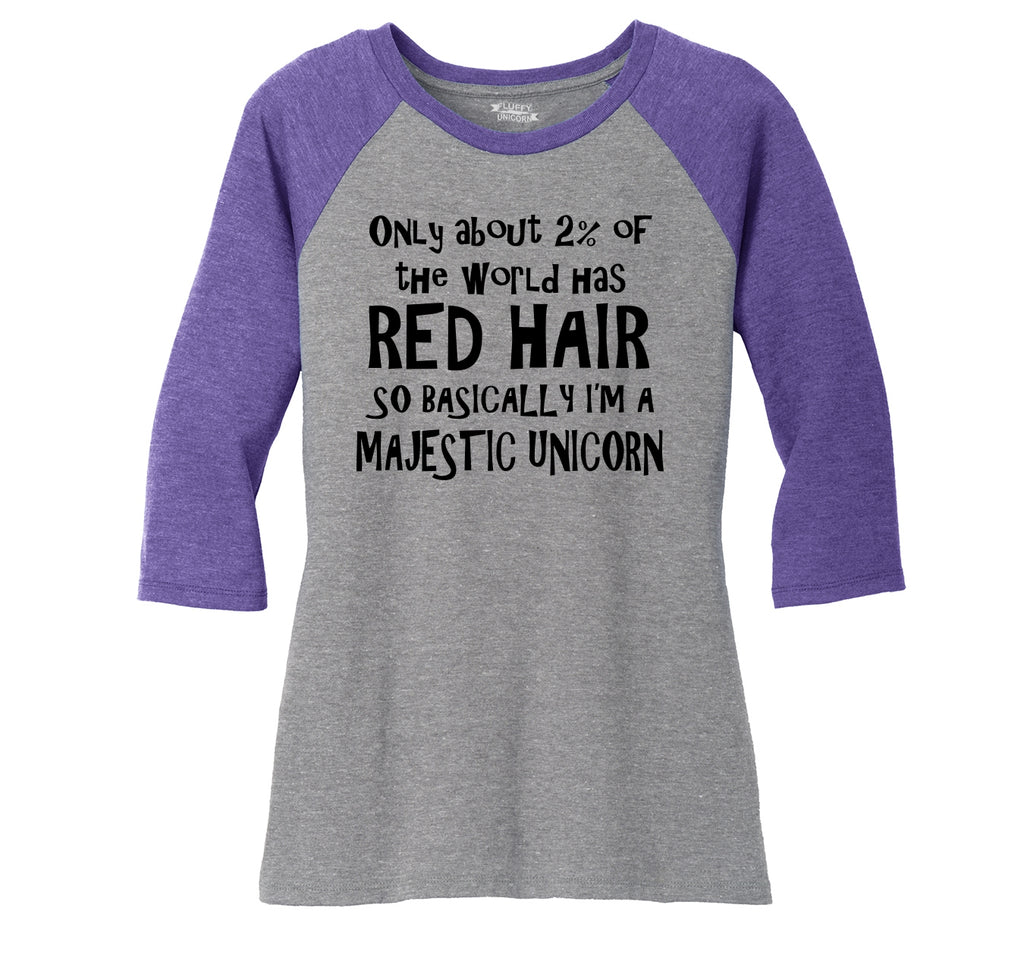 2% Of The World Has Red Hair Majestic Unicorn Ladies Tri-Blend 3/4 Sleeve Raglan