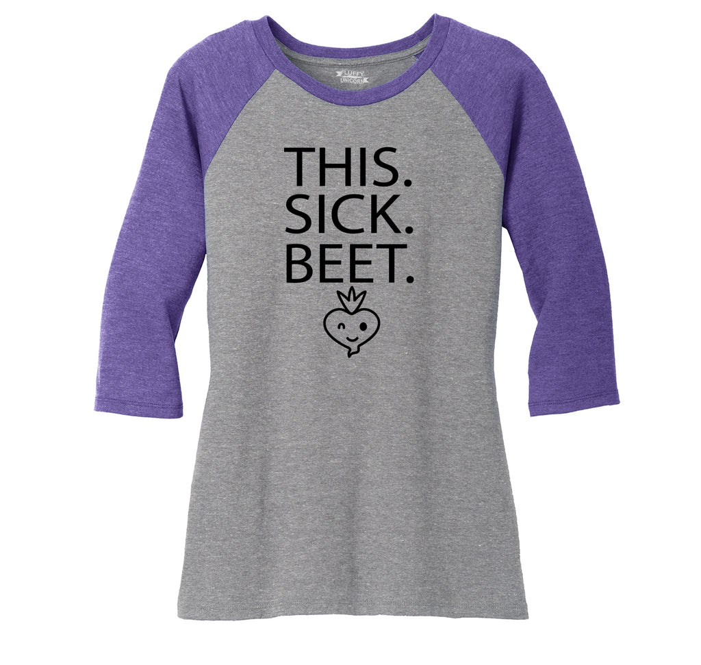 This Sick Beet Ladies Tri-Blend 3/4 Sleeve Raglan