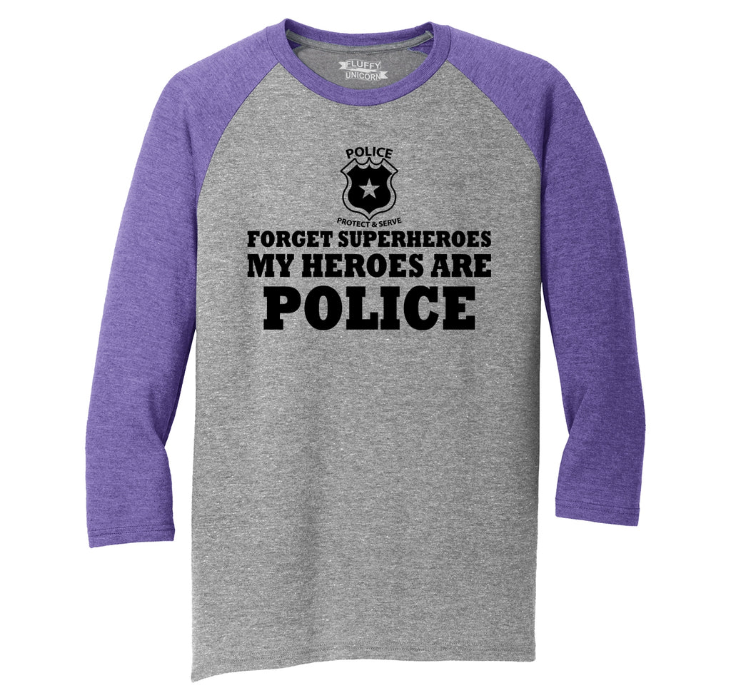 Forget Superheroes Police Are My Heroes Tee Blue Lives Political Tee Mens Tri-Blend 3/4 Sleeve Raglan
