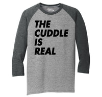 The Cuddle Is Real Funny Tee Valentines Day Gift Tee Mens Tri-Blend 3/4 Sleeve Raglan