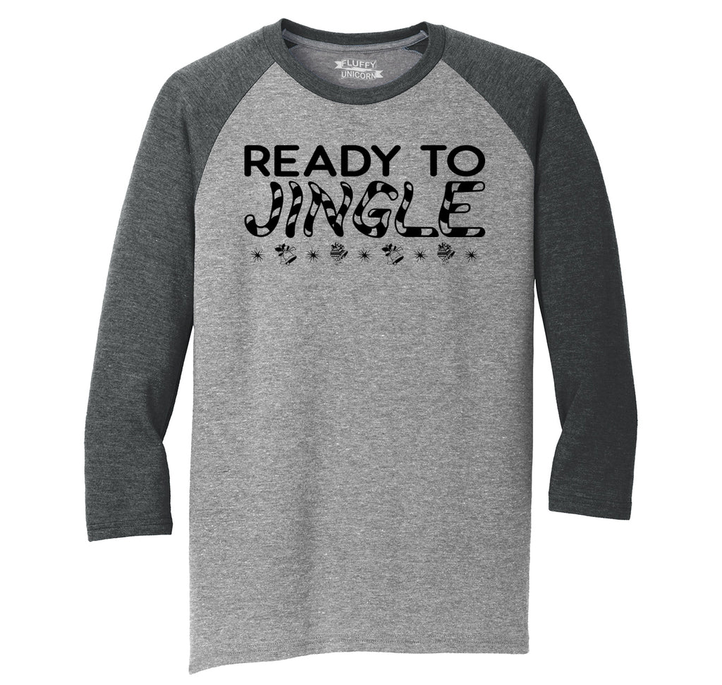 Ready To Jingle Mens Tri-Blend 3/4 Sleeve Raglan