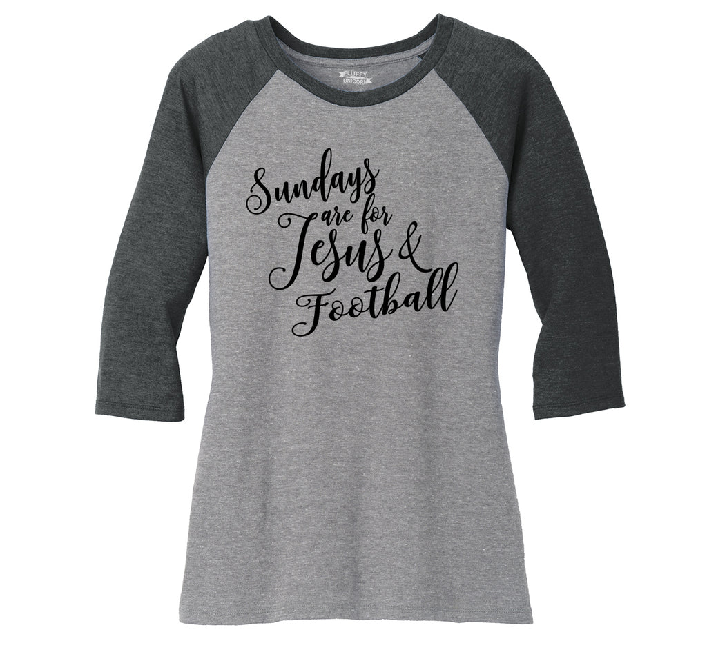 Sundays Are For Jesus & Football Ladies Tri-Blend 3/4 Sleeve Raglan