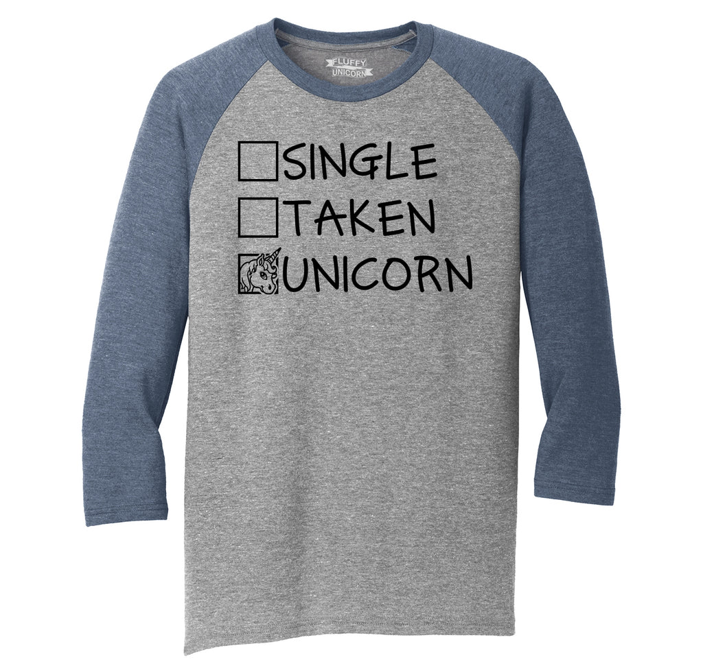 Single Taken Unicorn Mens Tri-Blend 3/4 Sleeve Raglan