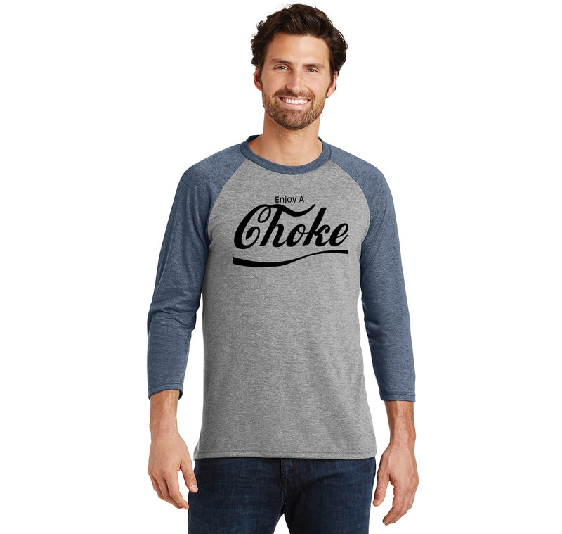 Enjoy A Choke Parody Mens Tri-Blend 3/4 Sleeve Raglan
