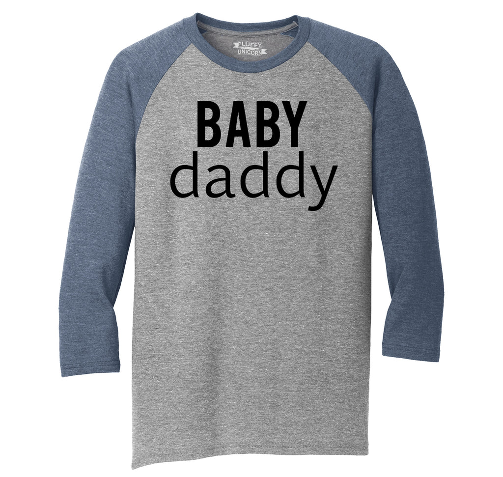 Baby Daddy New Baby Father Dad Tee Mens Tri-Blend 3/4 Sleeve Raglan